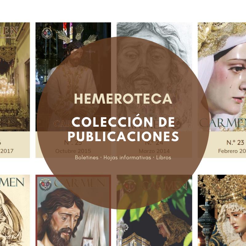 Hemeroteca de publicaciones de la Hermandad del Carmen